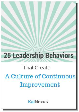 25 Leadership Behaviors That Create A Culture of Continuous Improvement