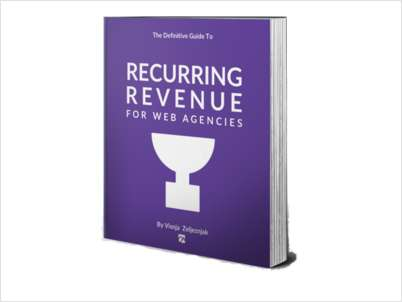 Recurring Revenue For Web Agencies - Free Sample Chapter