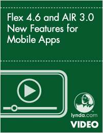 Flex 4.6 and AIR 3.0 New Features for Mobile Apps
