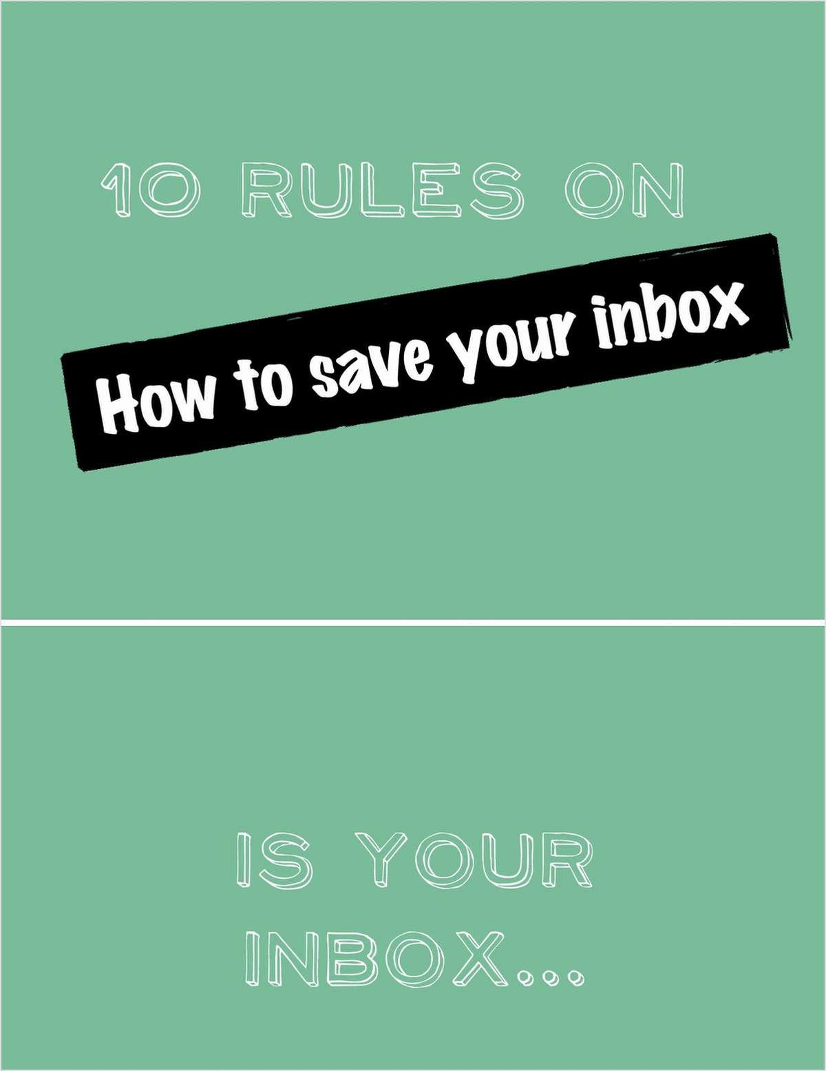 How To Save Your Inbox