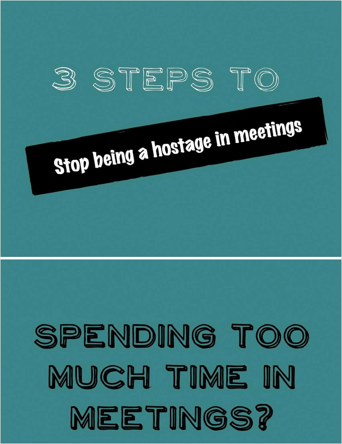 Stop Being A Hostage In Meetings