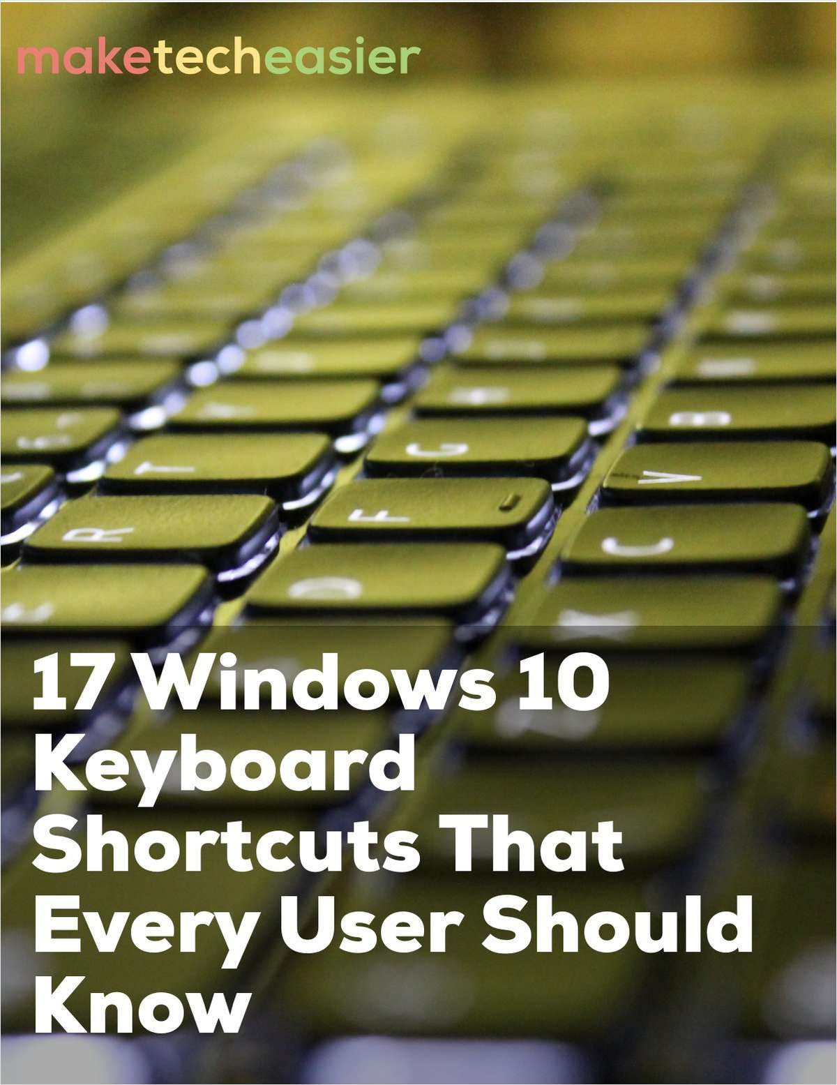17 Windows 10 Keyboard Shortcuts That Every User Should Know