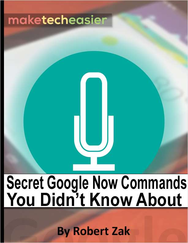 Secret Google Now Commands You Didn't Know About