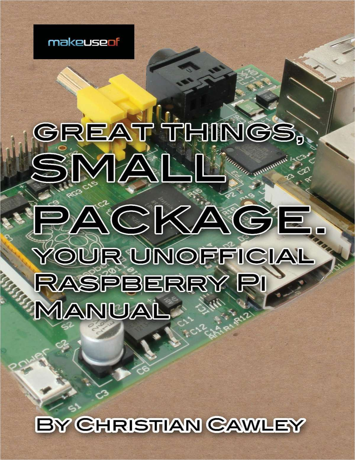 Your Unofficial Raspberry Pi Manual