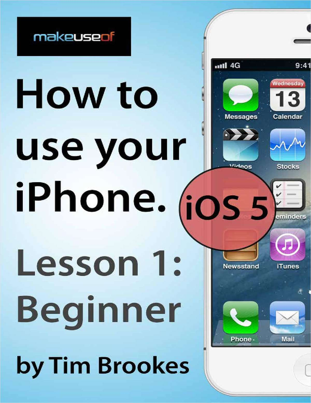How To Use Your iPhone iOS5: Lesson 1 Beginner
