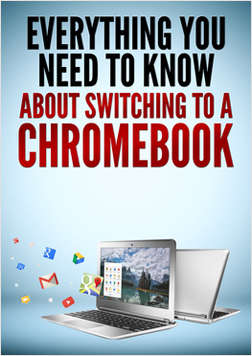 Everything You Need To Know About Switching To A Chromebook