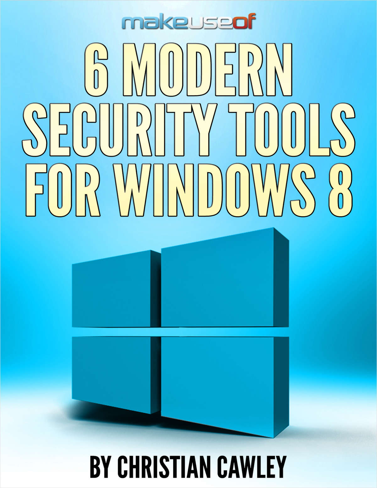 6 Modern Security Tools for Windows 8