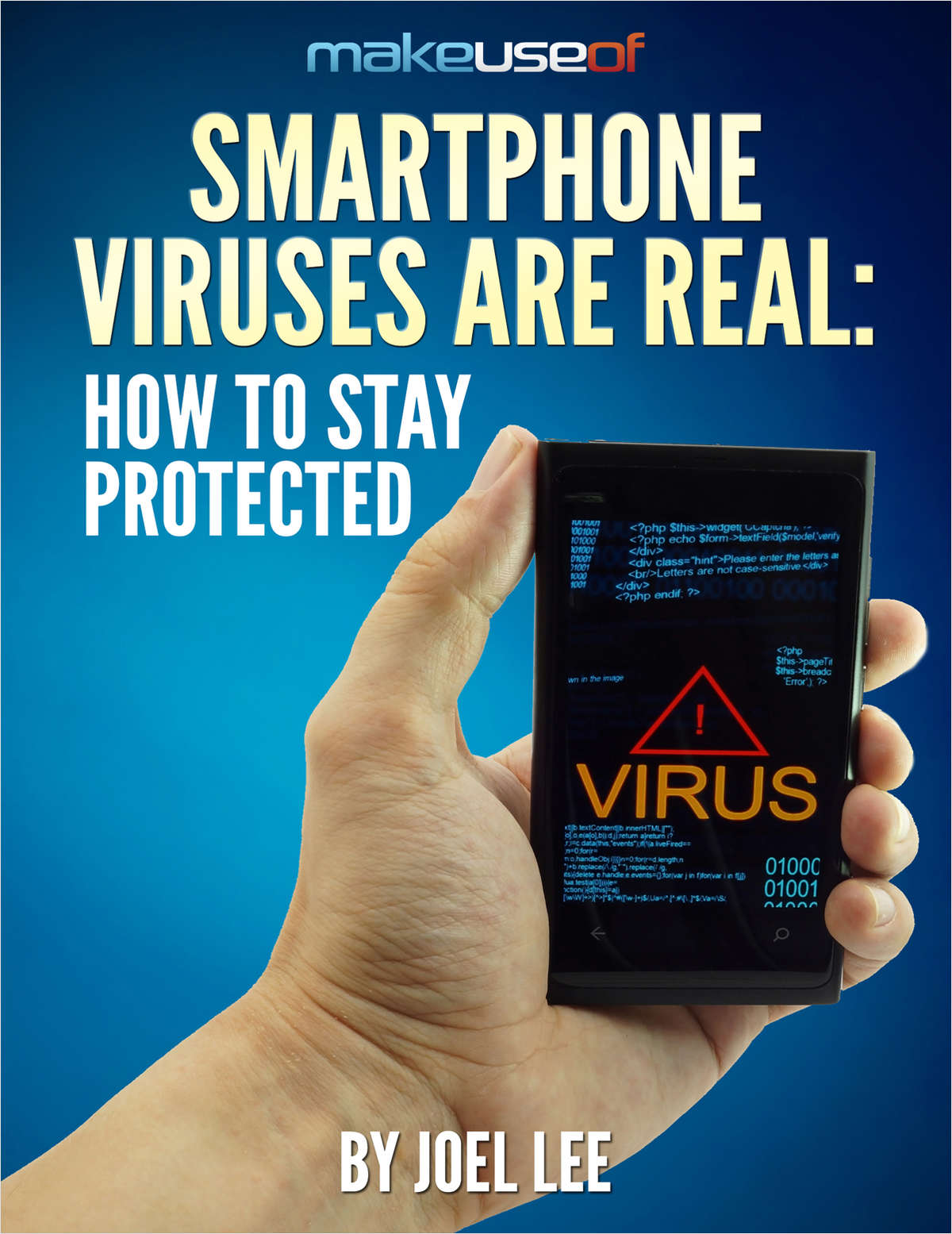 Smartphone Viruses Are Real: How To Stay Protected