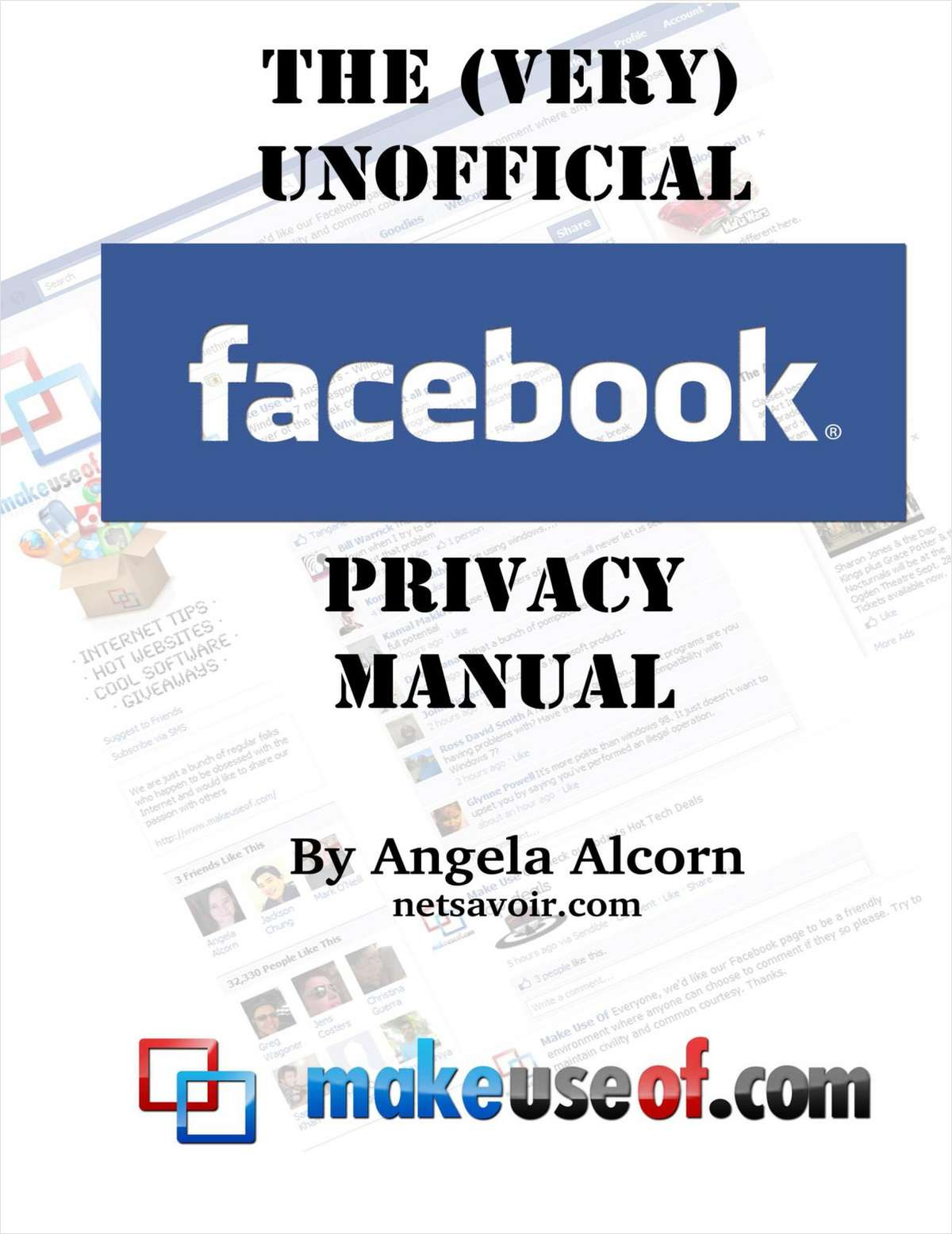 The (VERY) Unofficial Guide To Facebook Privacy