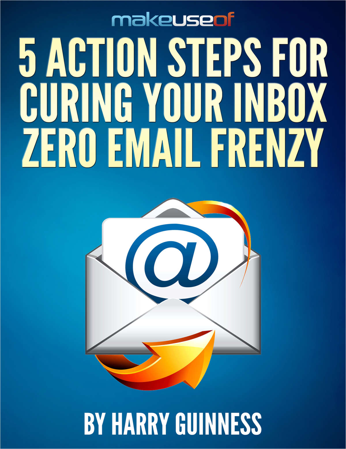 5 Action Steps For Curing Your Inbox Zero Email Frenzy