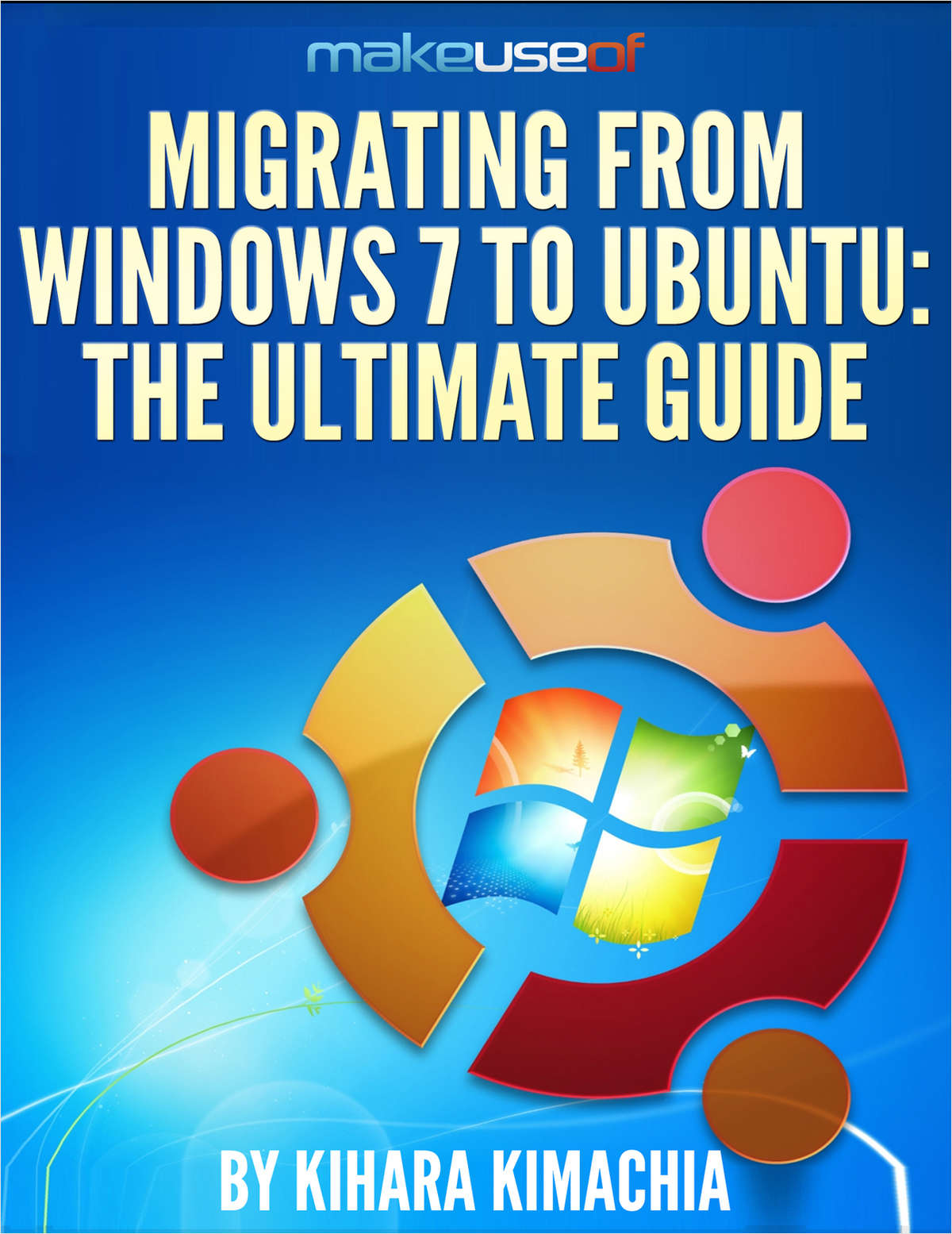 Migrating From Windows 7 To Ubuntu: The Ultimate Guide