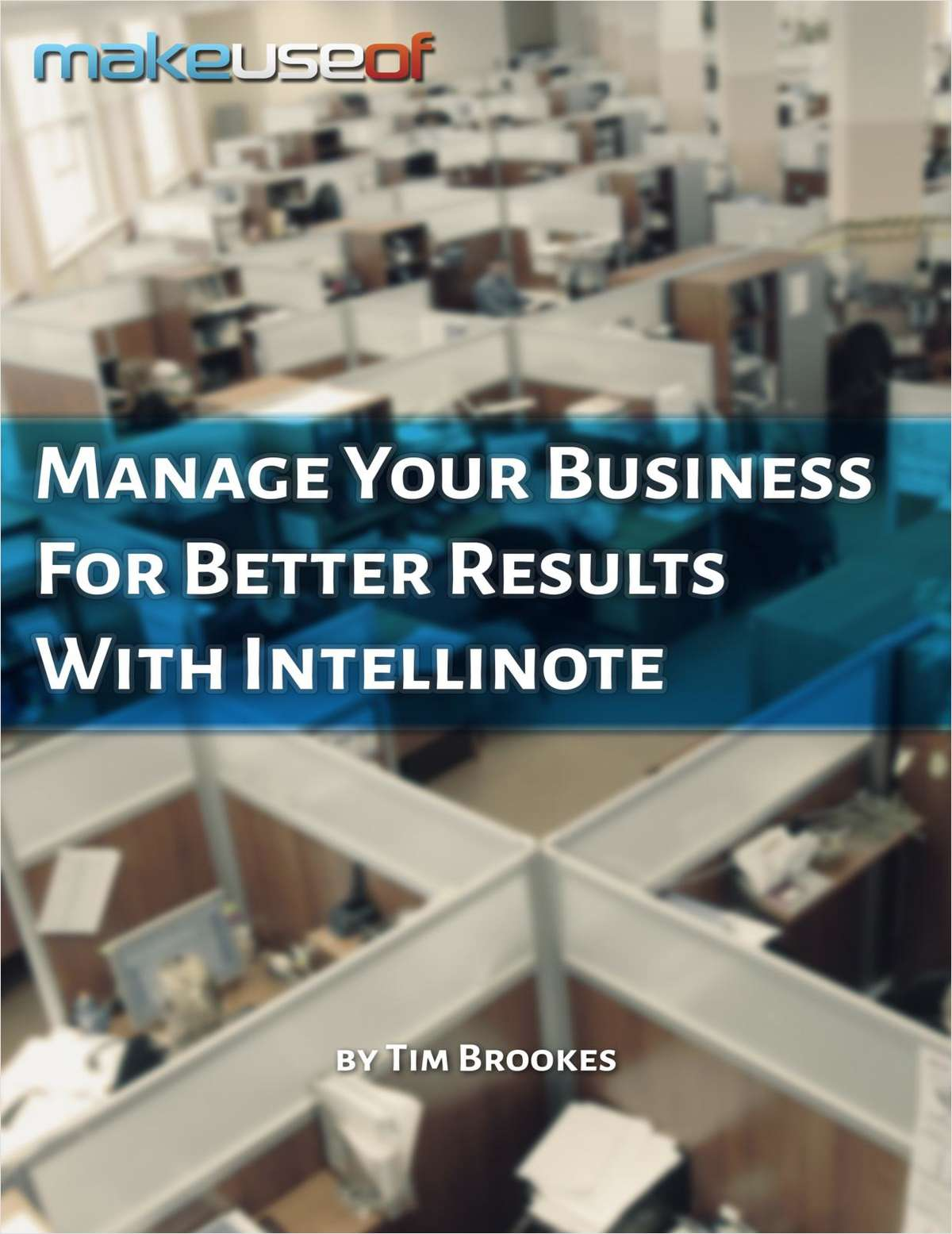 Manage Your Business For Better Results With Intellinote