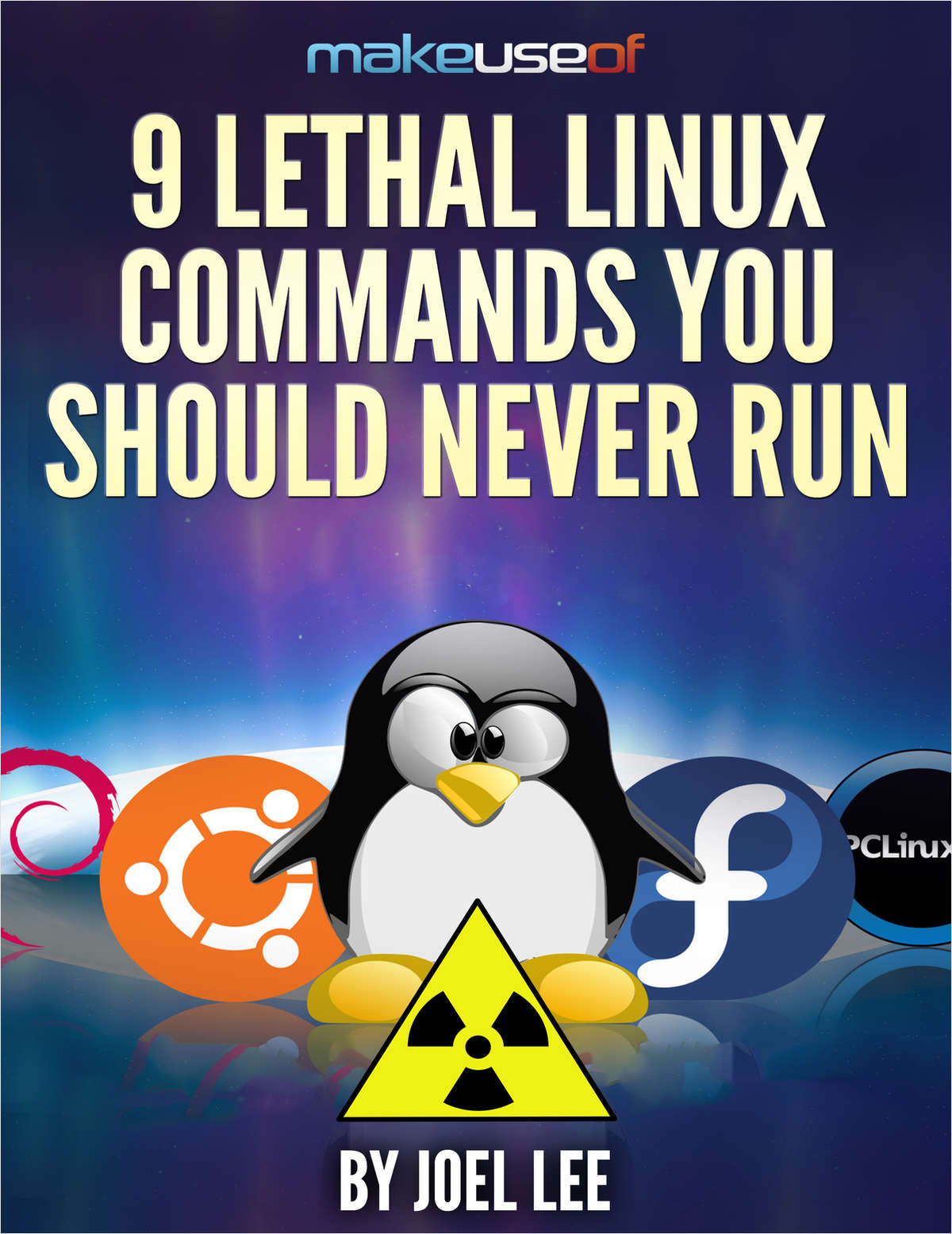 9 Lethal Linux Commands You Should Never Run