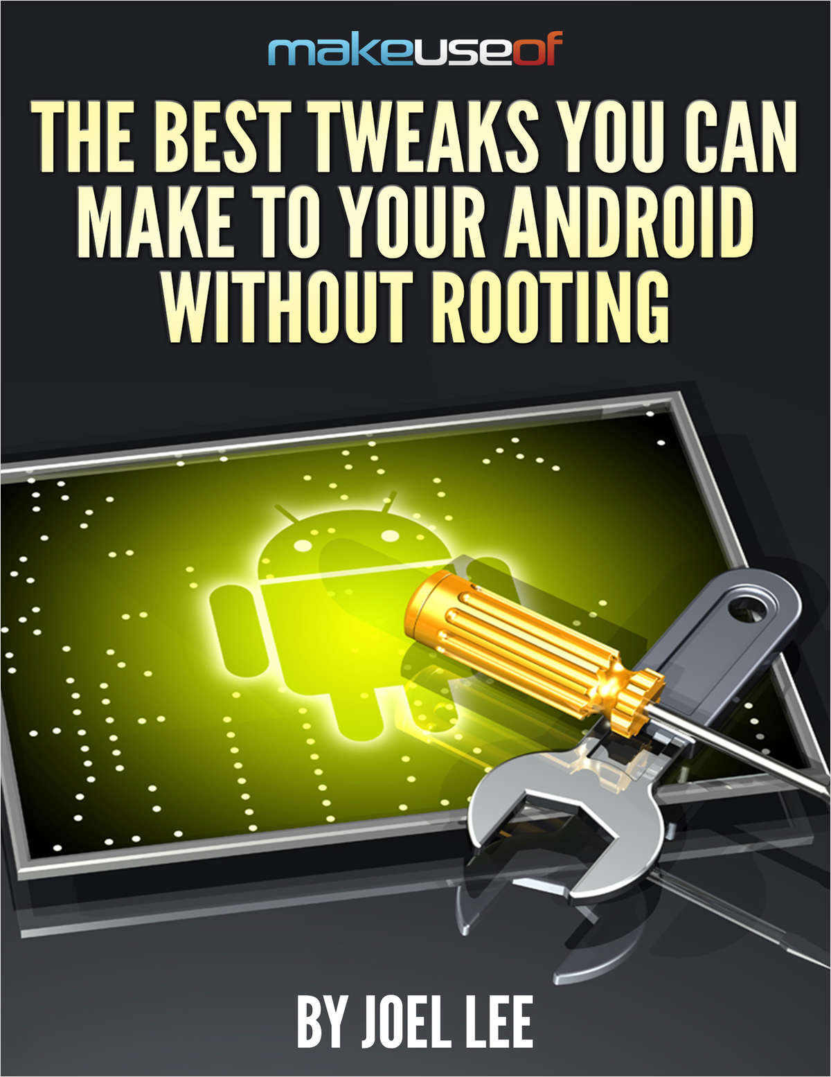 The Best Tweaks You Can Make To Your Android Without Rooting