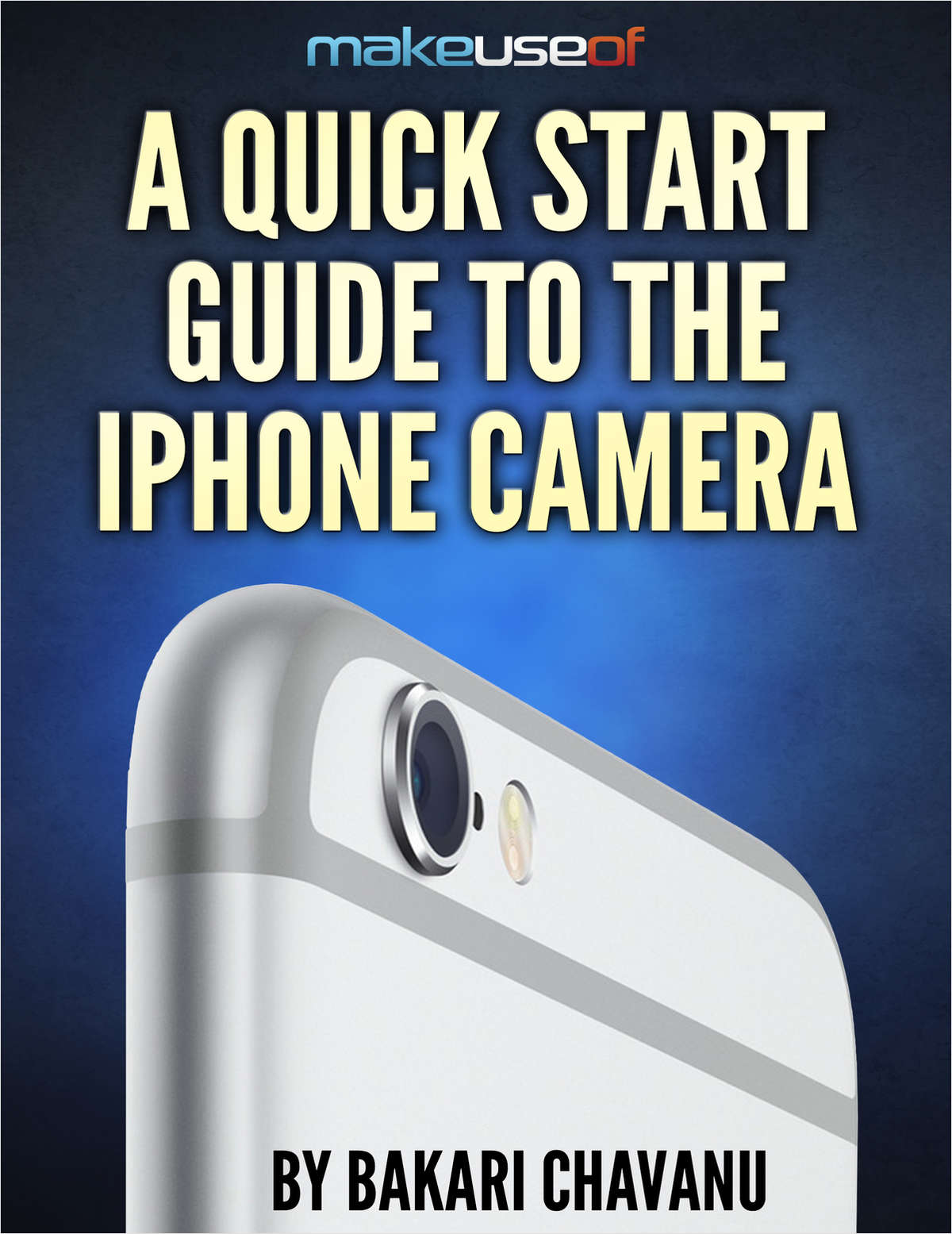 A Quick Start Guide to the iPhone Camera