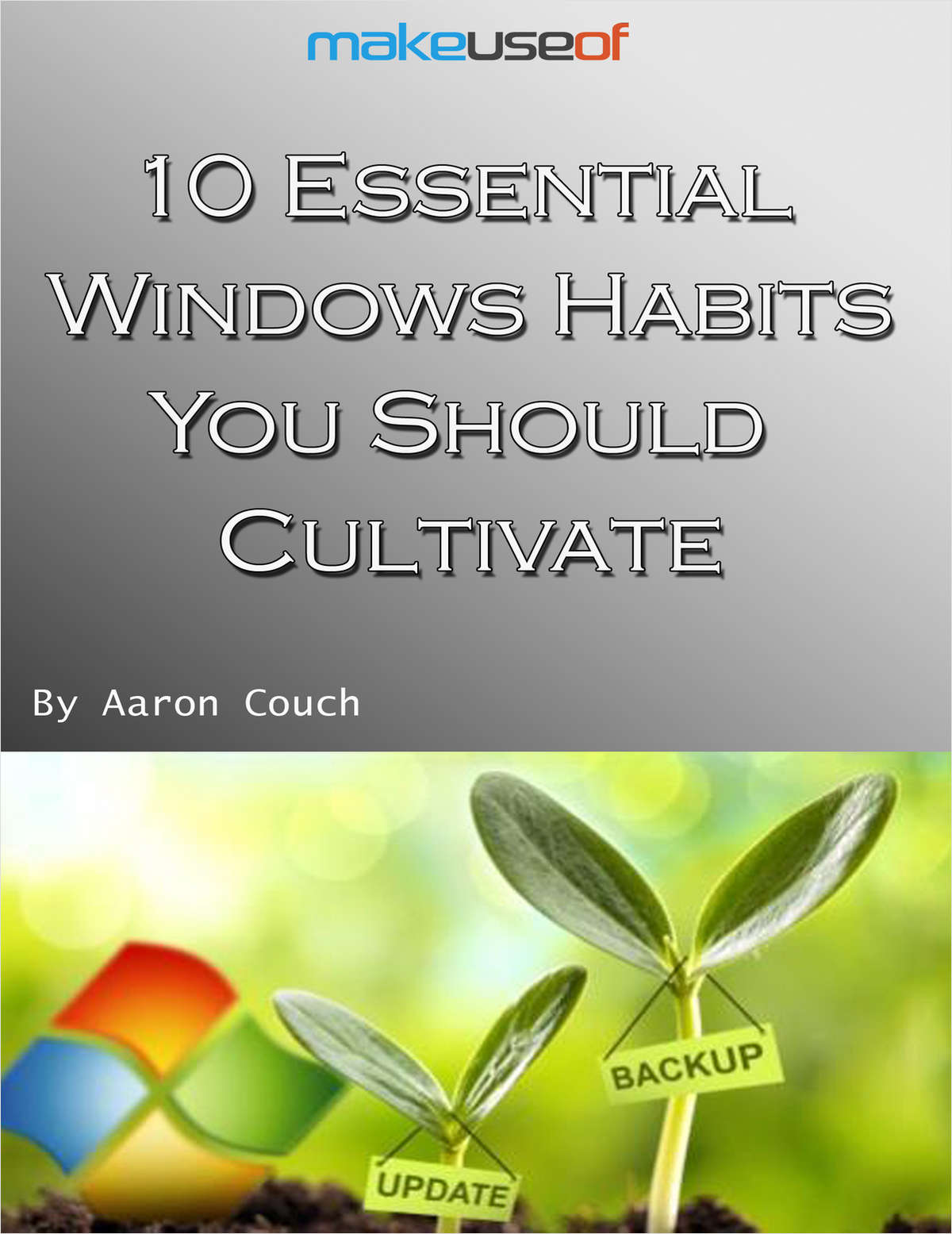10 Essential Windows Habits You Should Cultivate