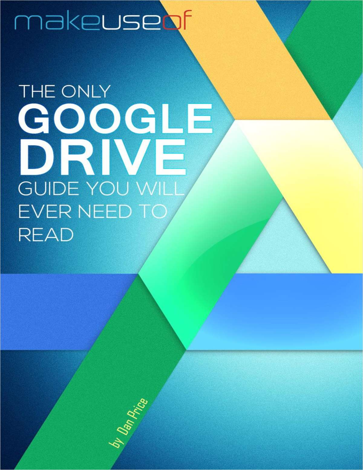 The Only Google Drive Guide You Will Ever Need to Read