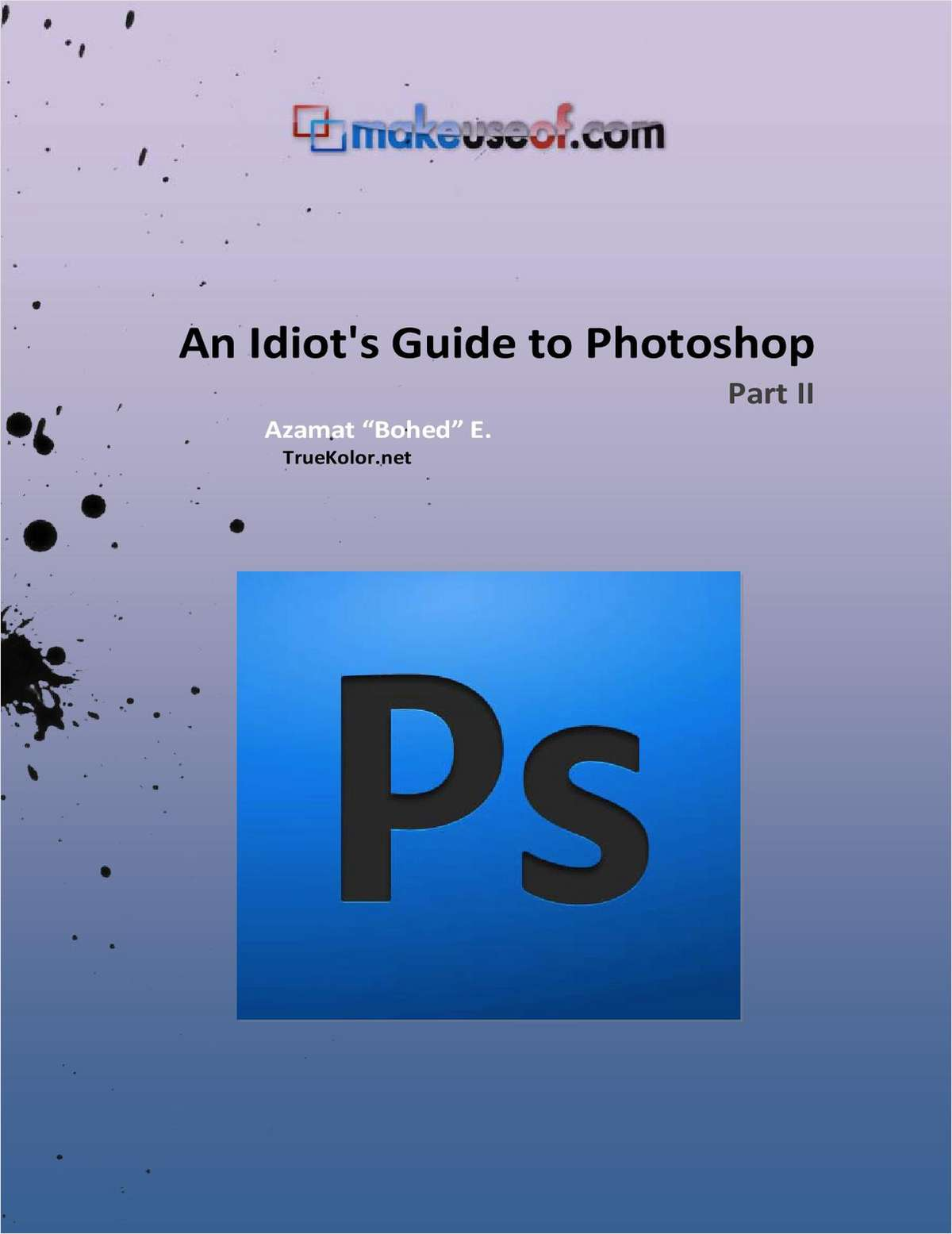 An Idiot's Guide To Photoshop - Part II