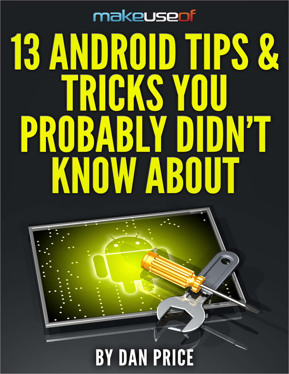 13 Android Tips & Tricks You Probably Didn't Know About