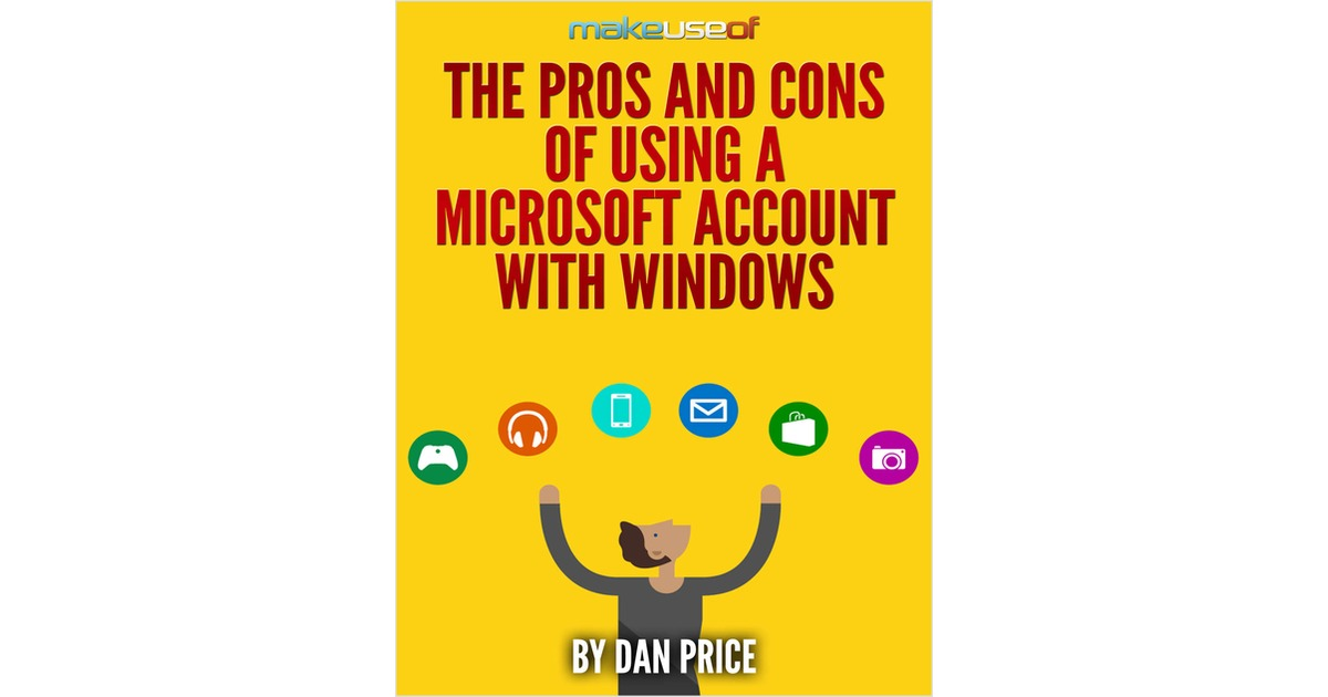 The Pros And Cons Of Using A Microsoft Account With