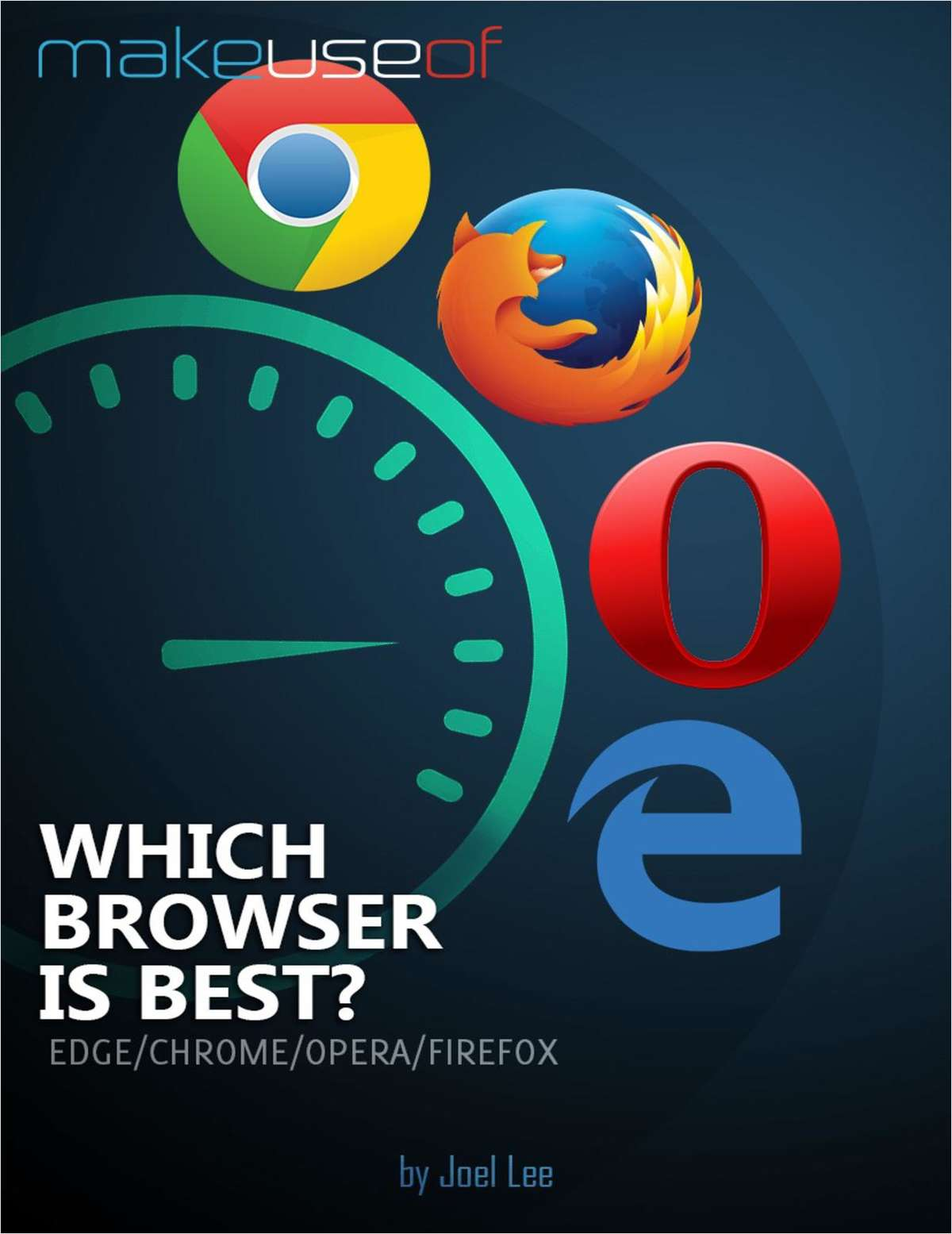 Which Browser is Best? Edge vs. Chrome vs. Opera vs. Firefox