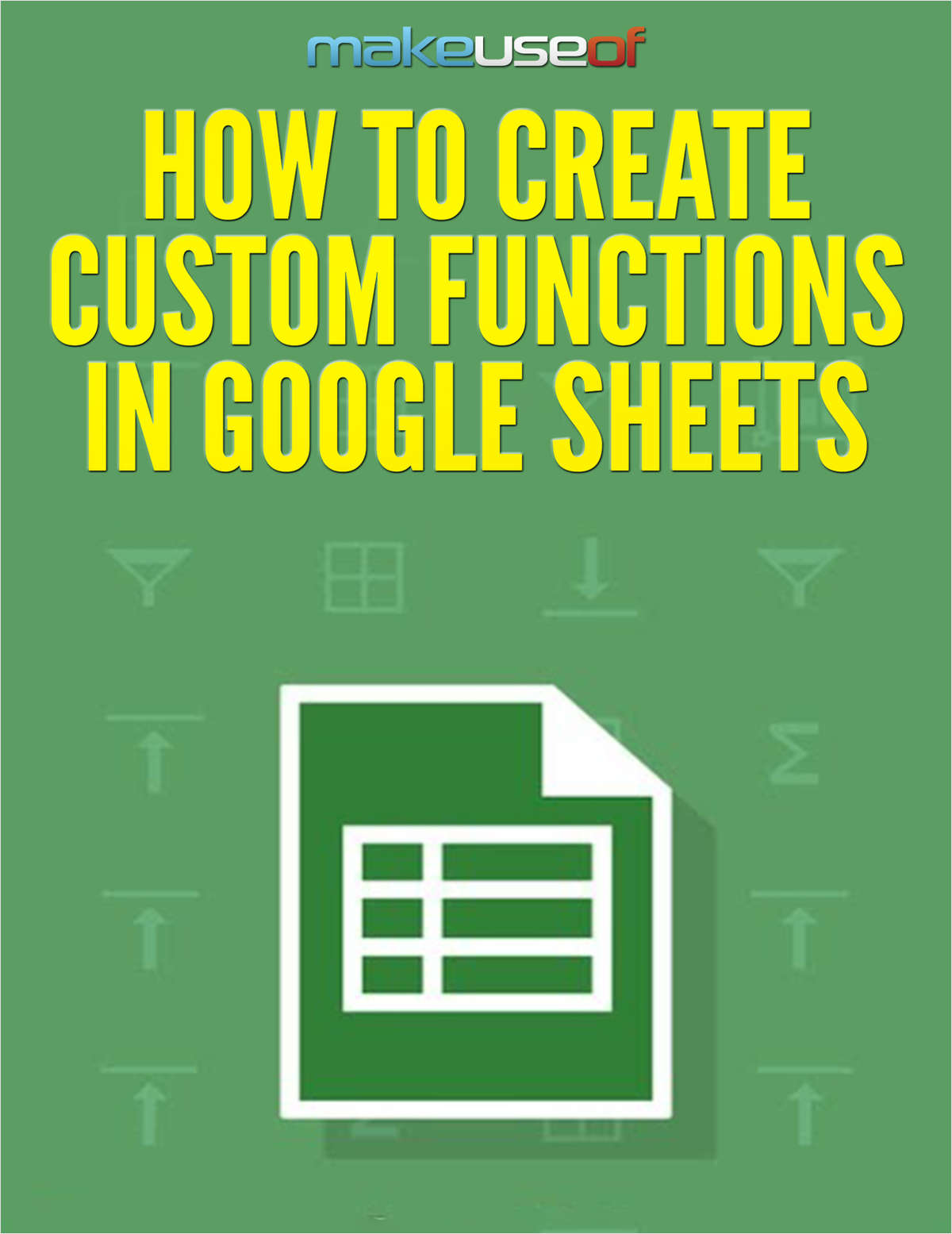 How to Create Custom Functions in Google Sheets