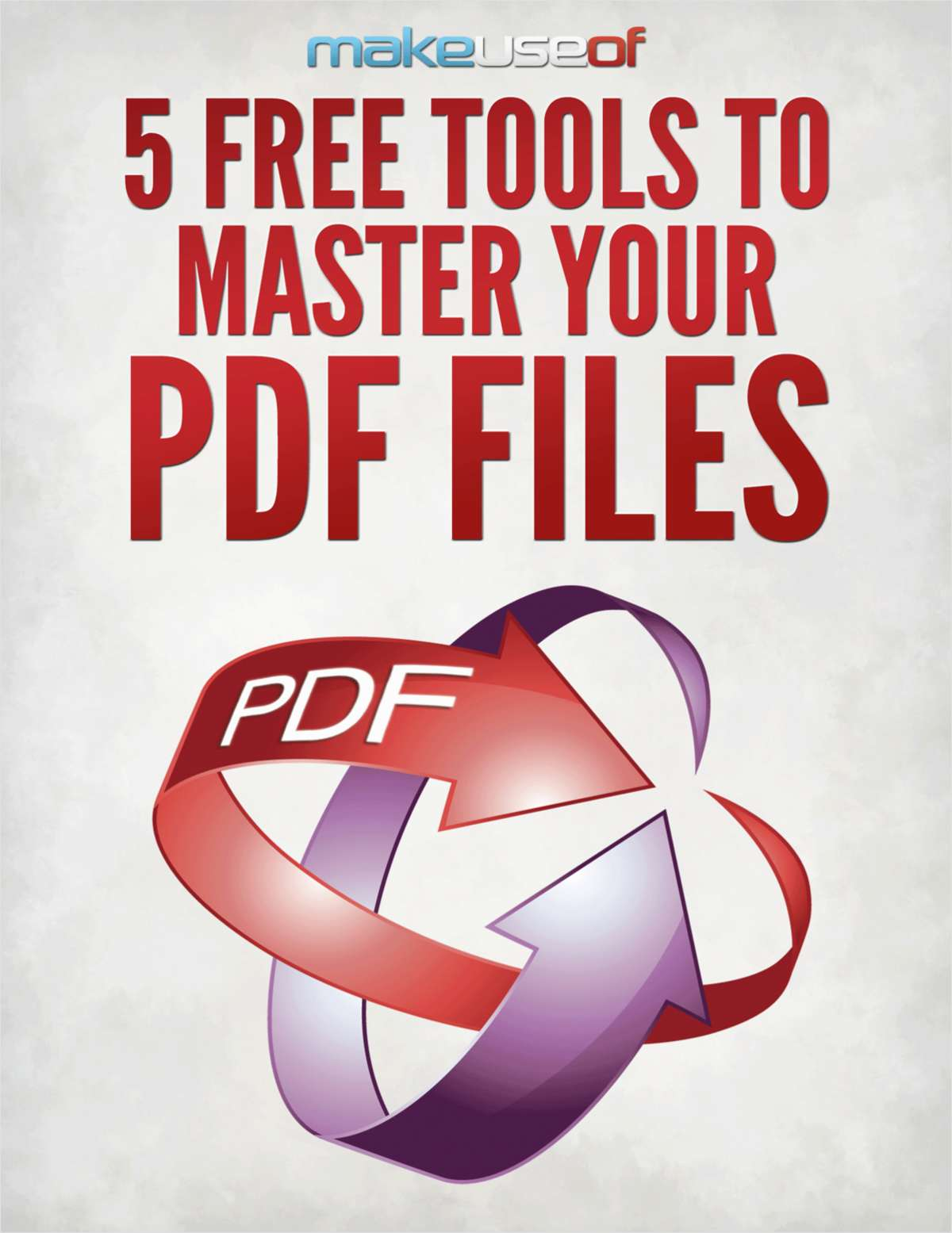 5 Free Tools to Master Your PDF Files