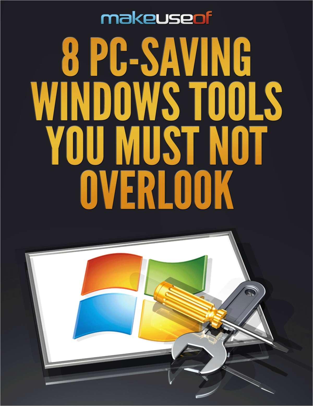 8 PC-Saving Windows Tools You Must Not Overlook