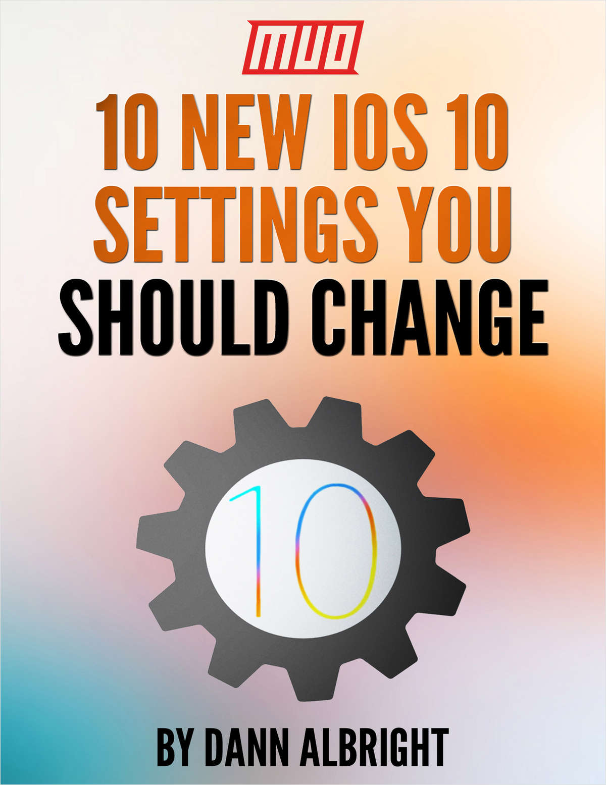 10 New iOS 10 Settings You Should Change