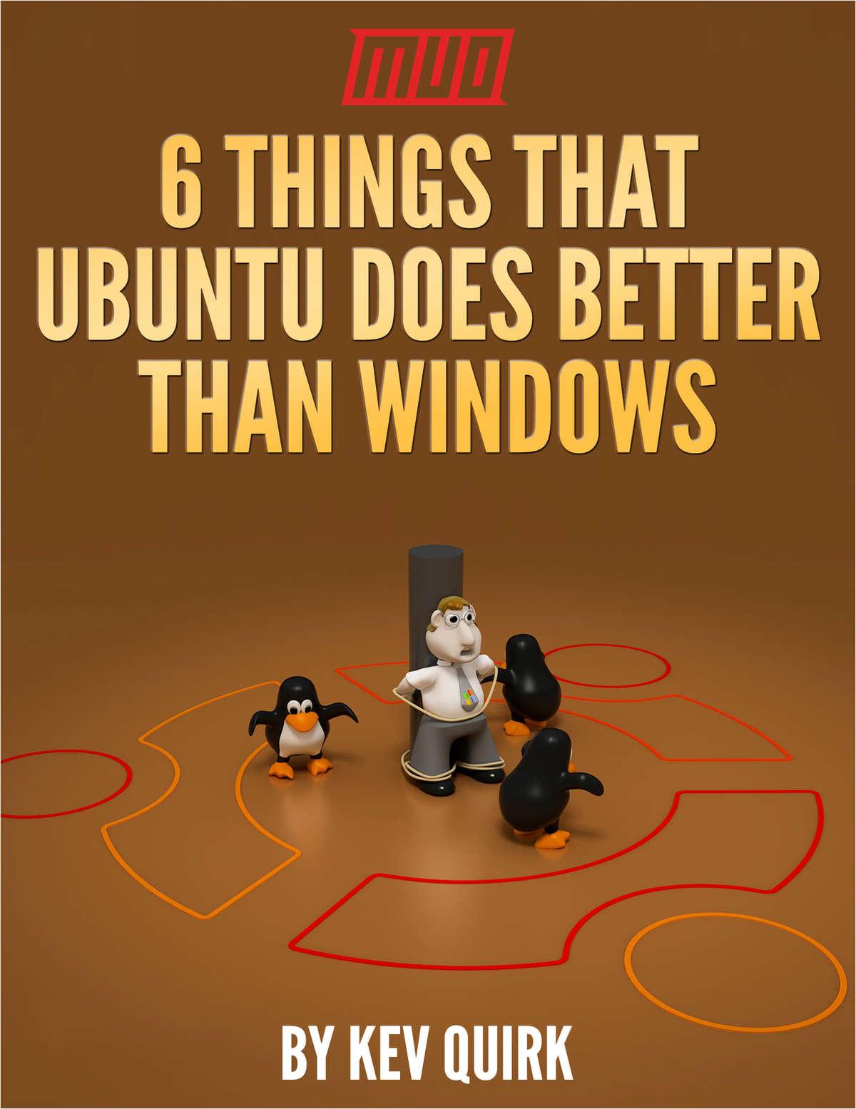 6 Things That Ubuntu Does Better Than Windows