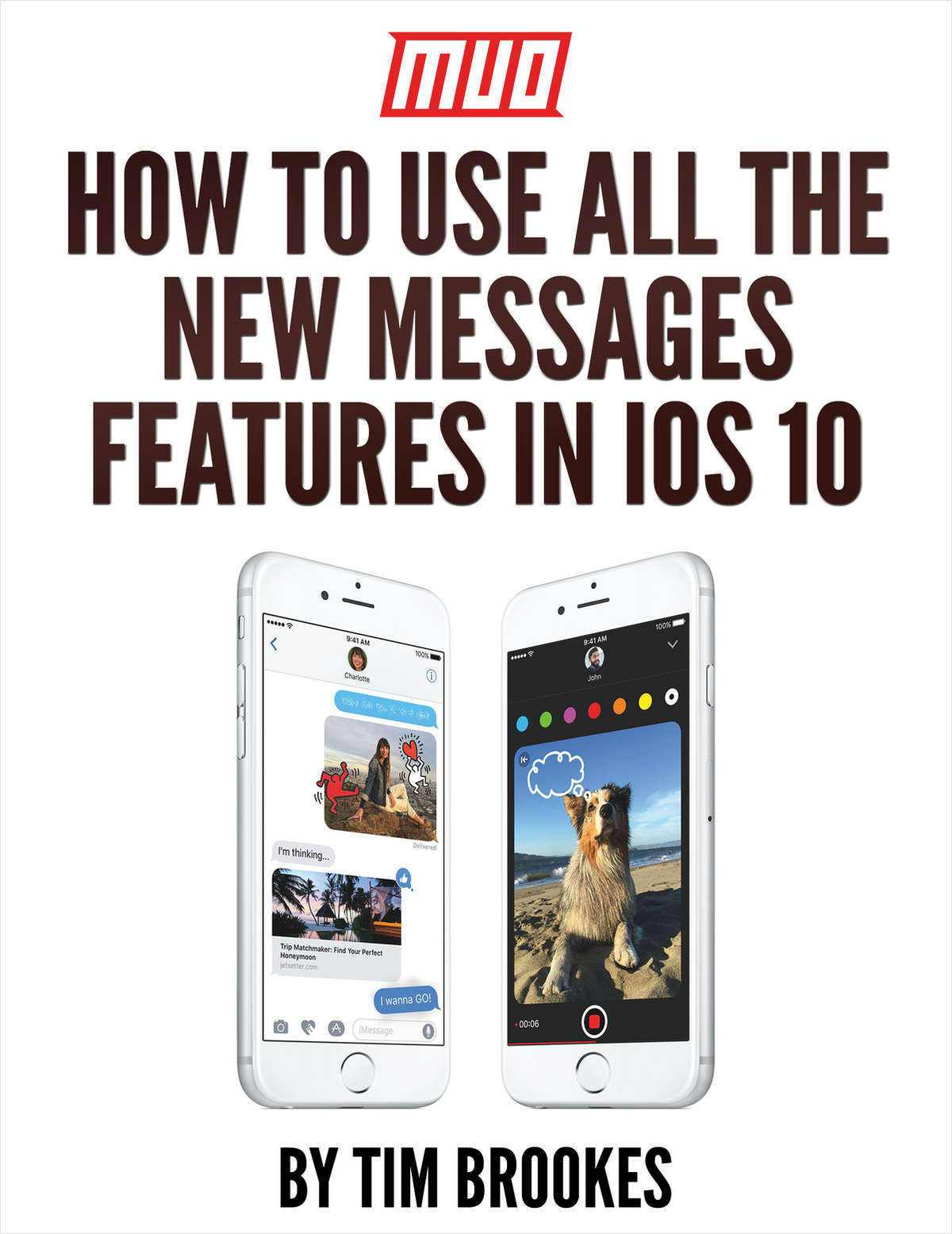How to Use All the New Messages Features in iOS 10