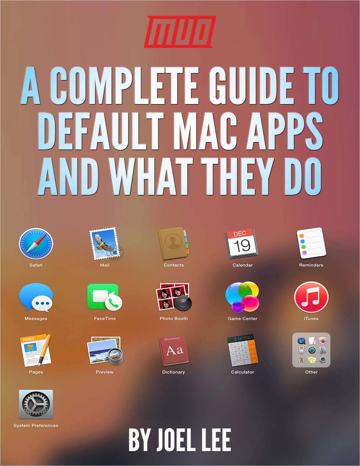 A Complete Guide to Default Mac Apps and What They Do