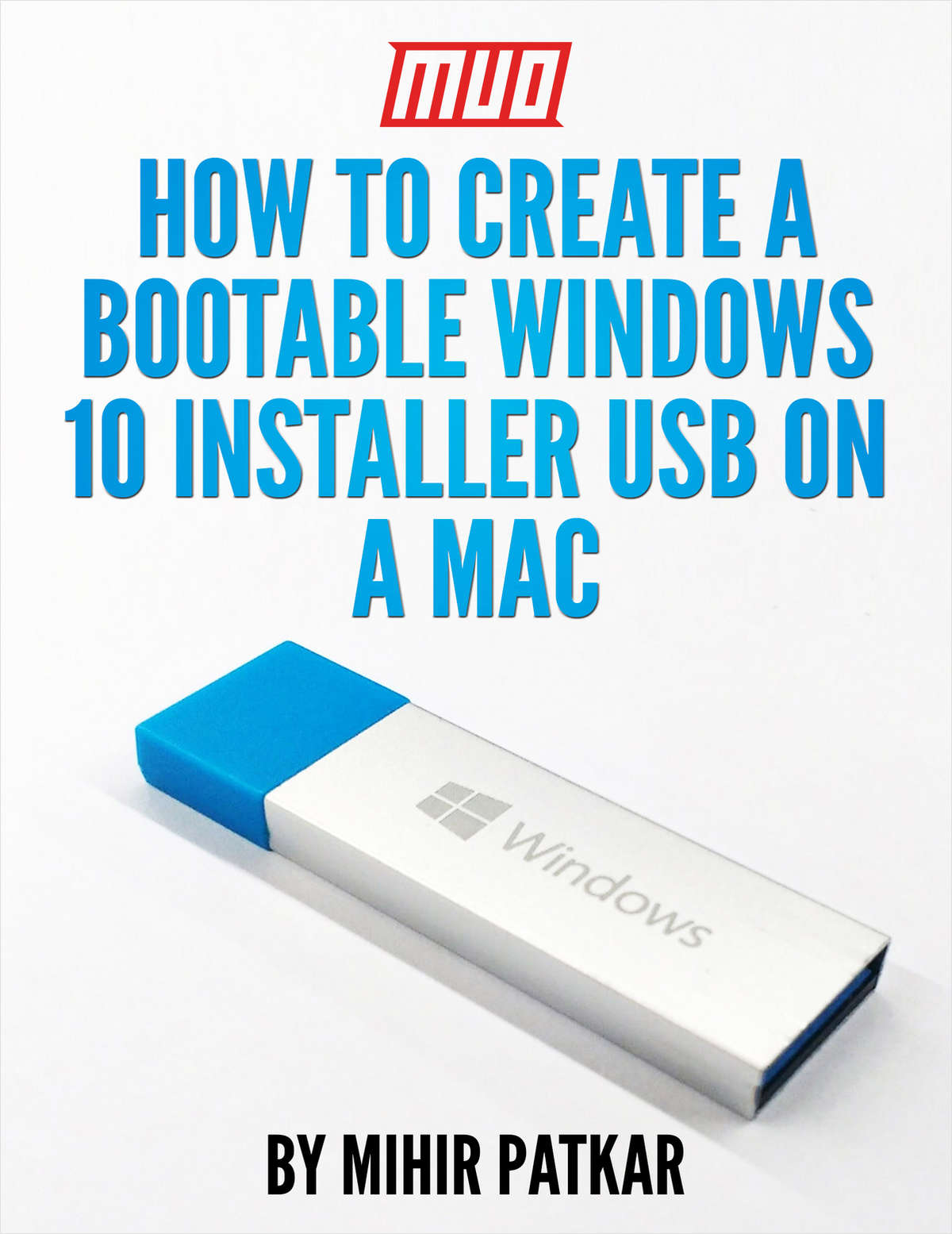 How to Create a Bootable Windows 10 Installer USB on a Mac