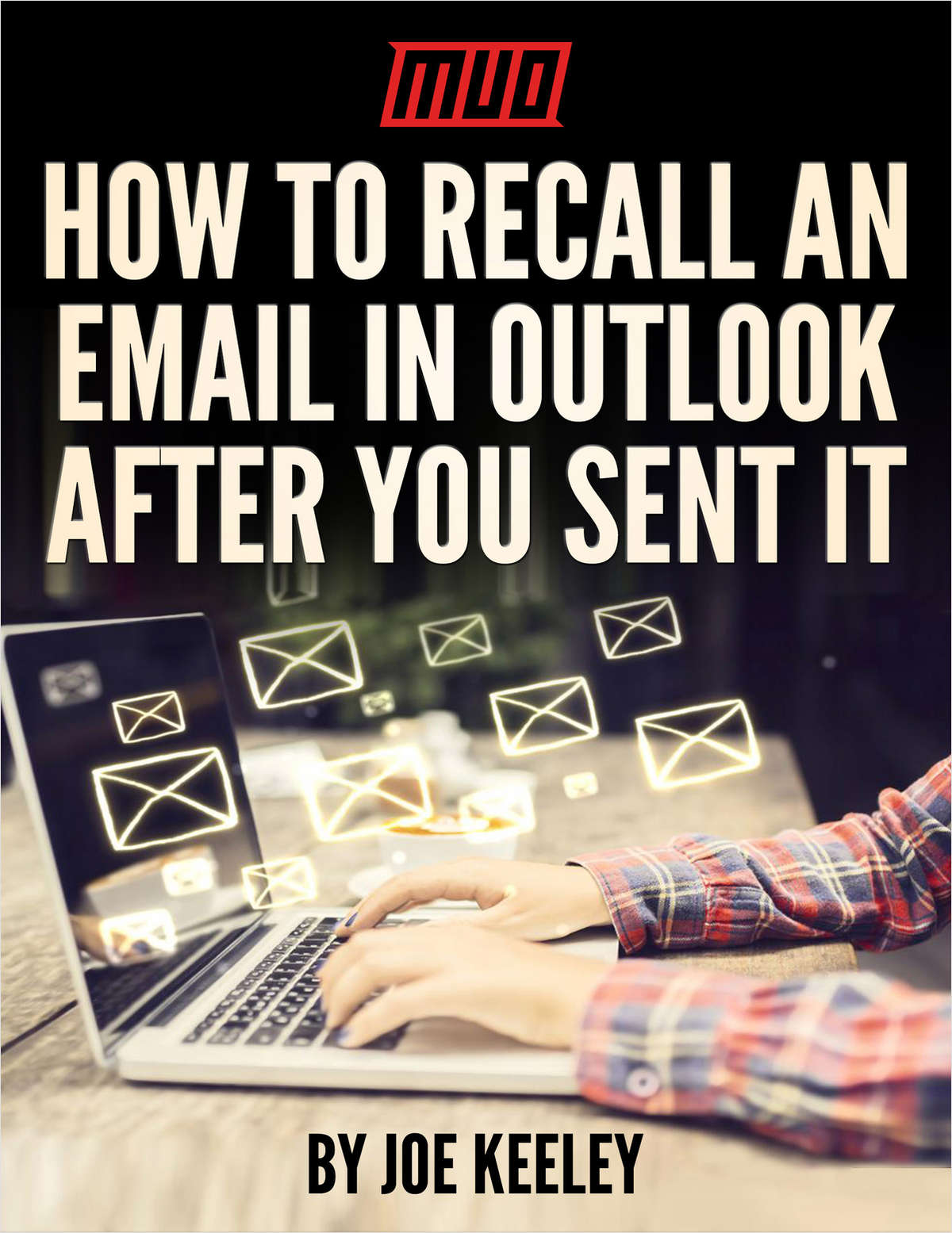 How to Recall an Email in Outlook After You Sent It