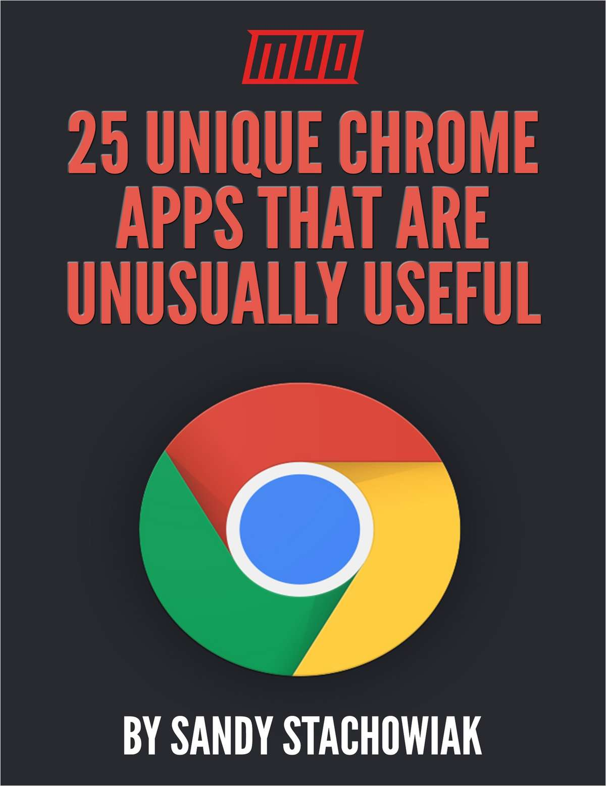 25 Unique Chrome Apps That Are Unusually Useful