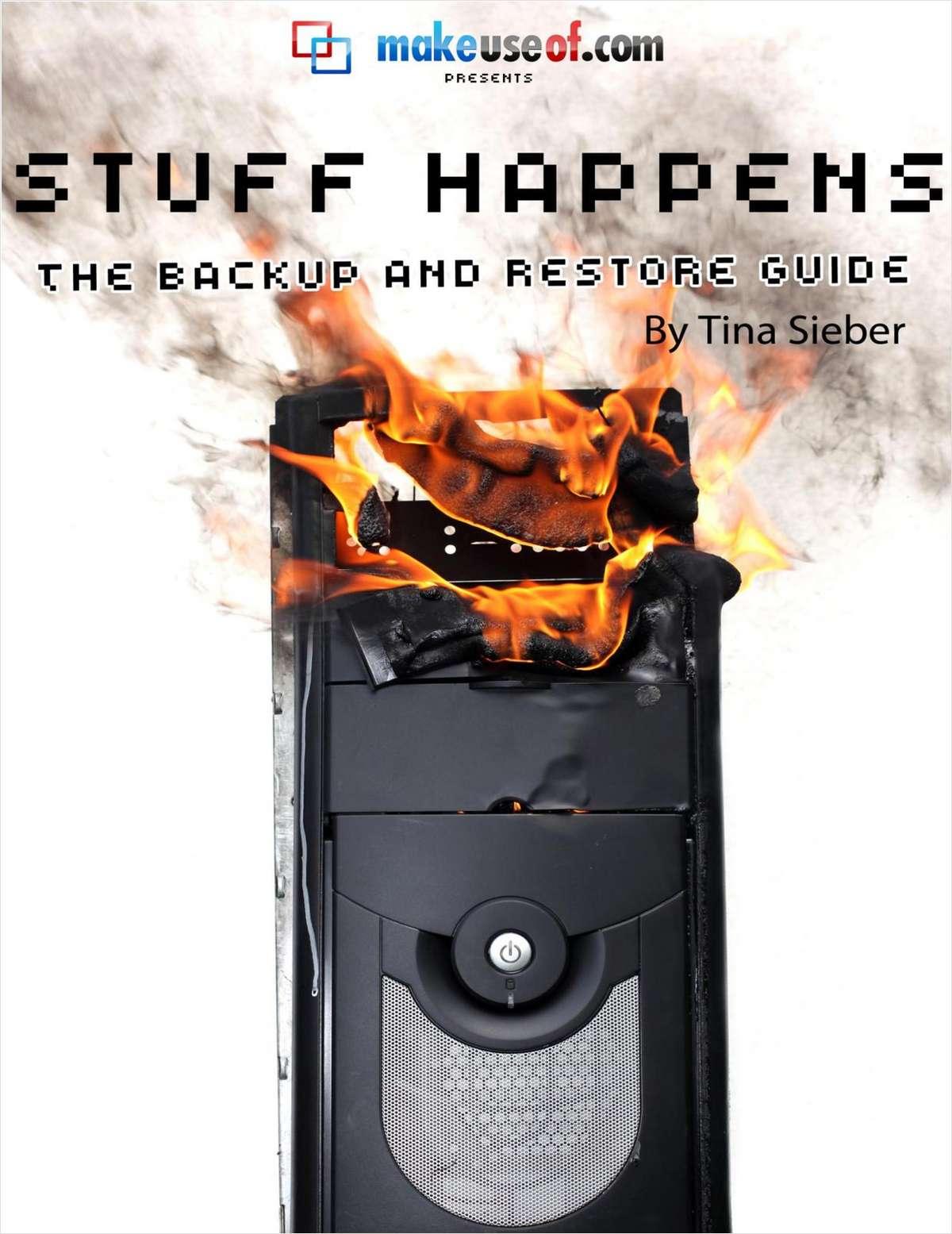Stuff Happens: The PC Backup & Restore Guide