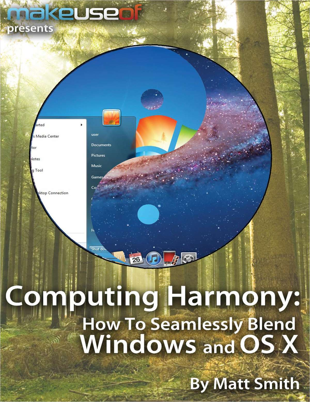 Computing Harmony: How To Seamlessly Blend Windows and OS X