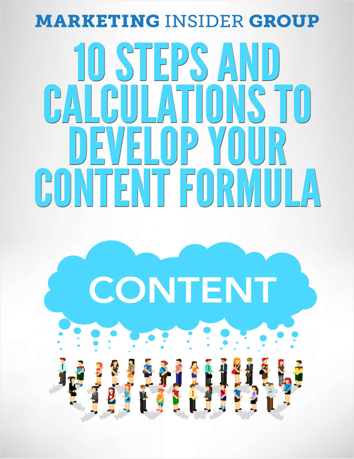 10 Steps and Calculations to Develop your Content Formula