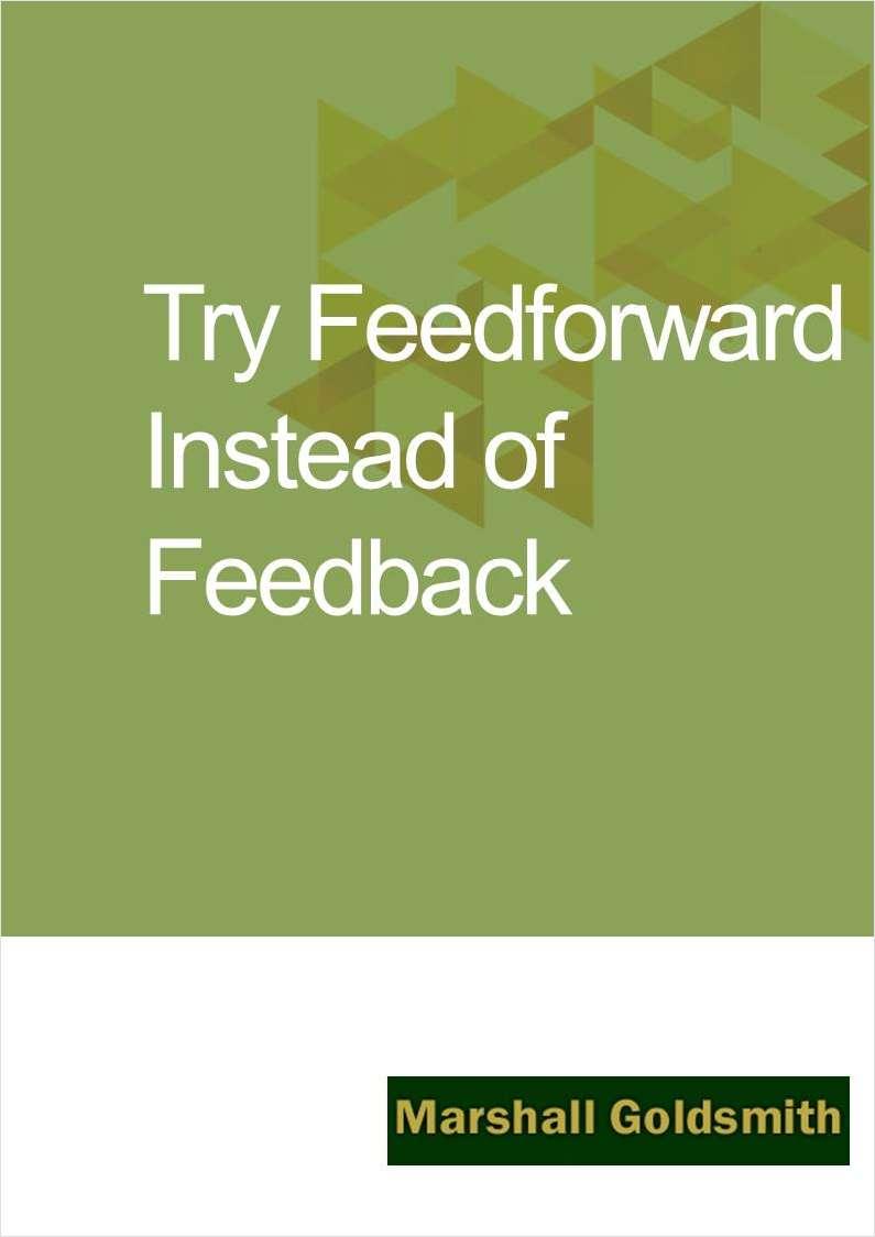 Try Feedforward Instead of Feedback