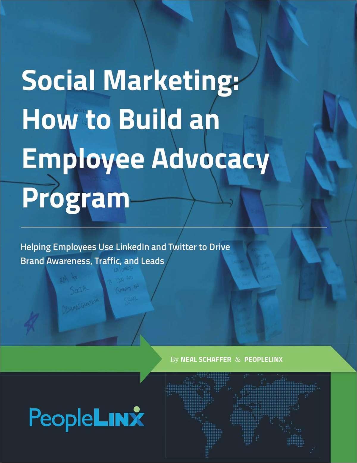 Social Marketing: How to Build an Employee Advocacy Program