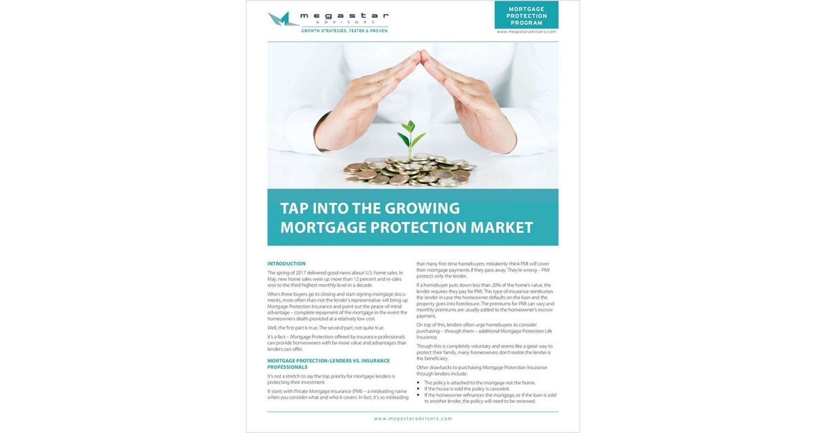 How To Tap Into The Growing Mortgage Protection Market