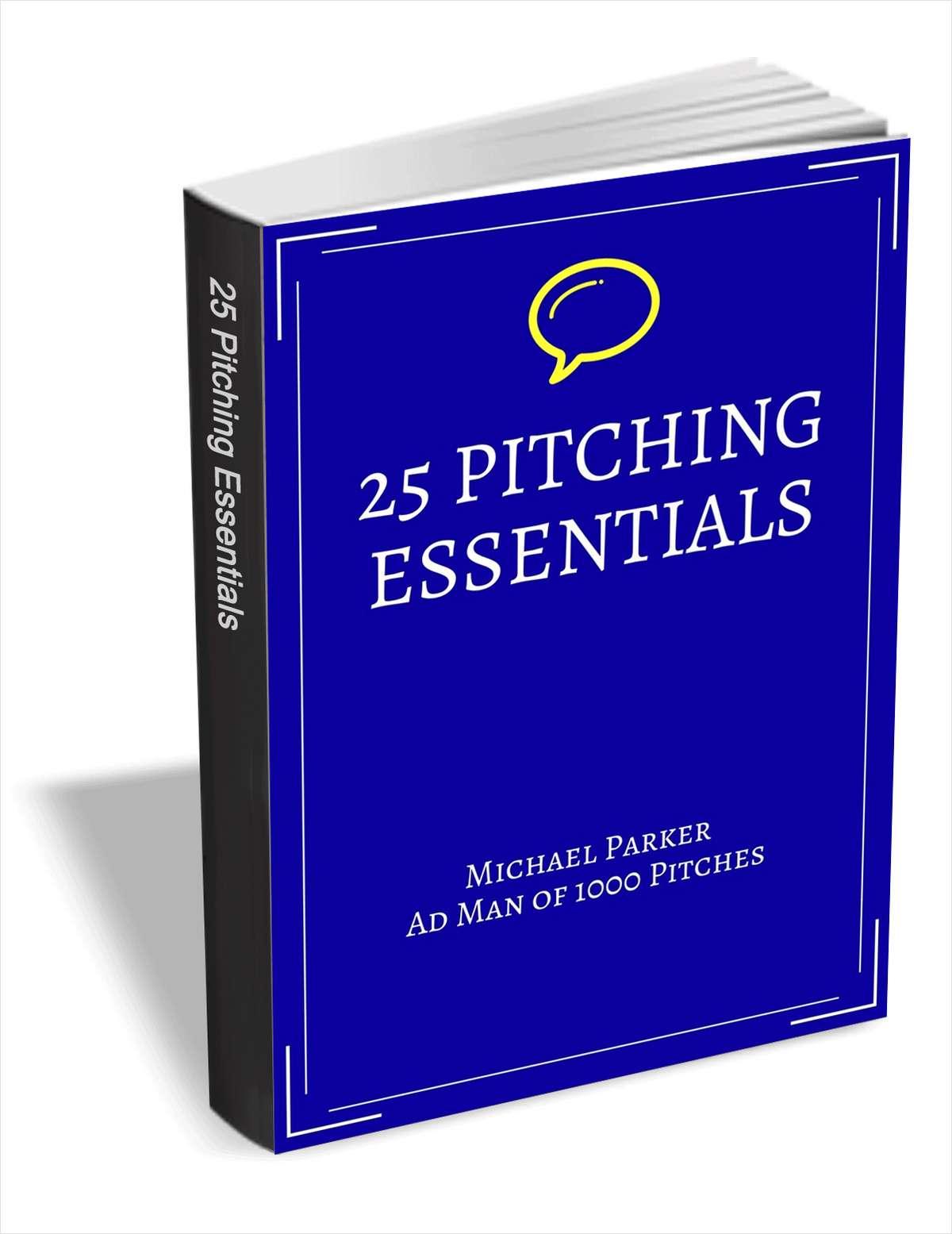 25 Pitching Essentials
