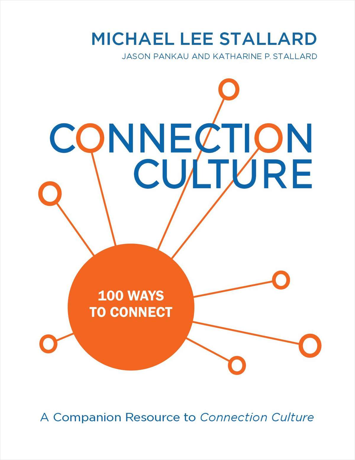 Connection Culture: 100 Ways to Connect (A $30 Value) FREE!