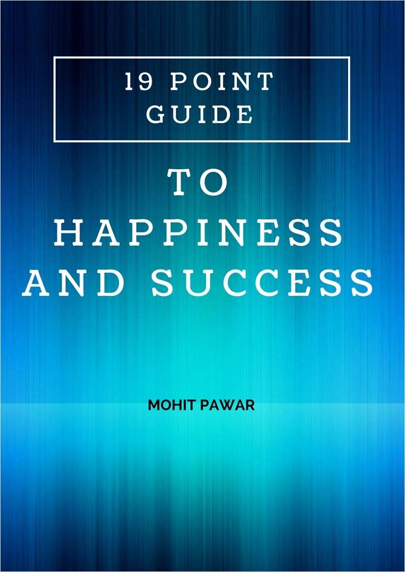 19 Point Guide to Happiness and Success