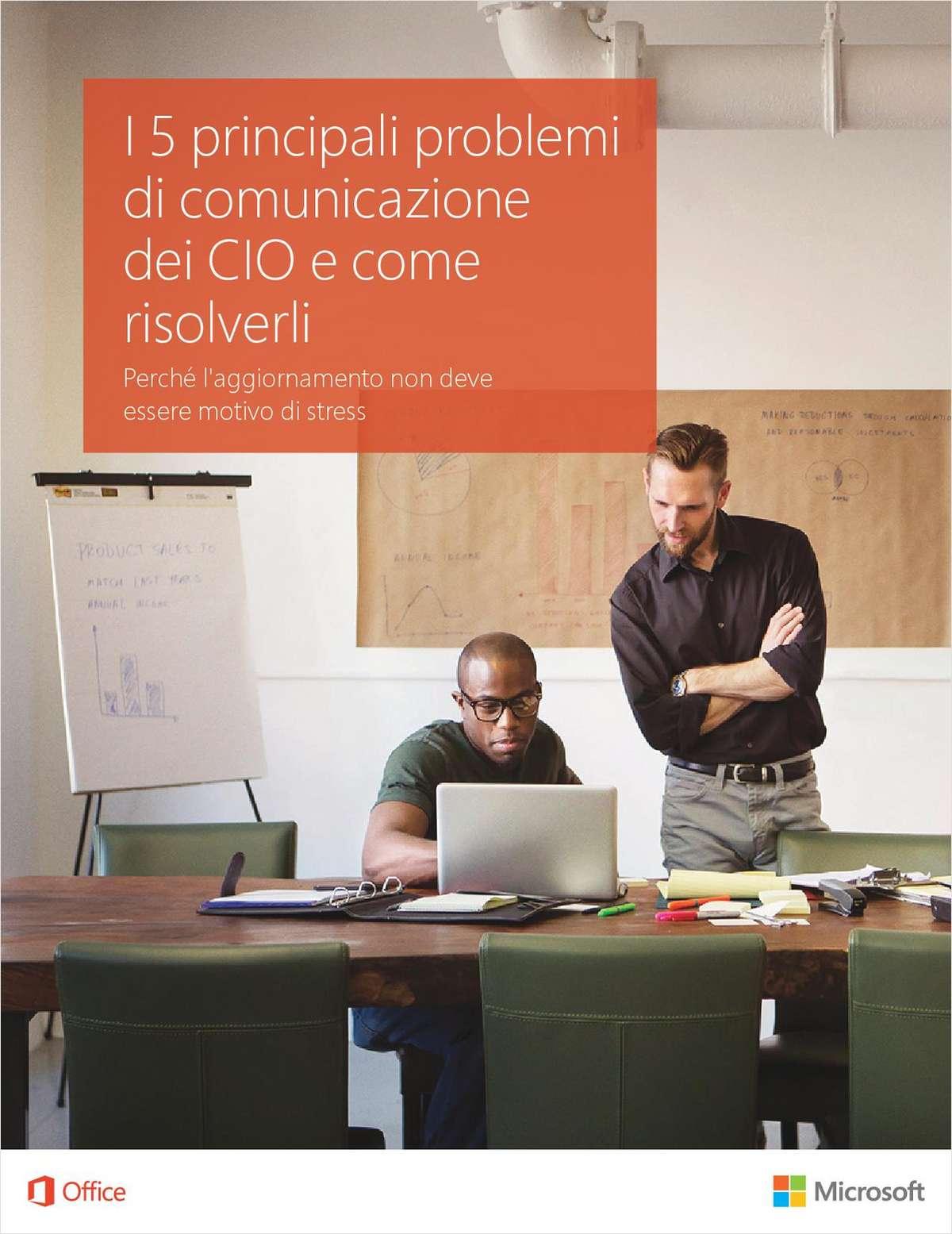 I 5 principali problemi di comunicazione dei CIO e come risolverli