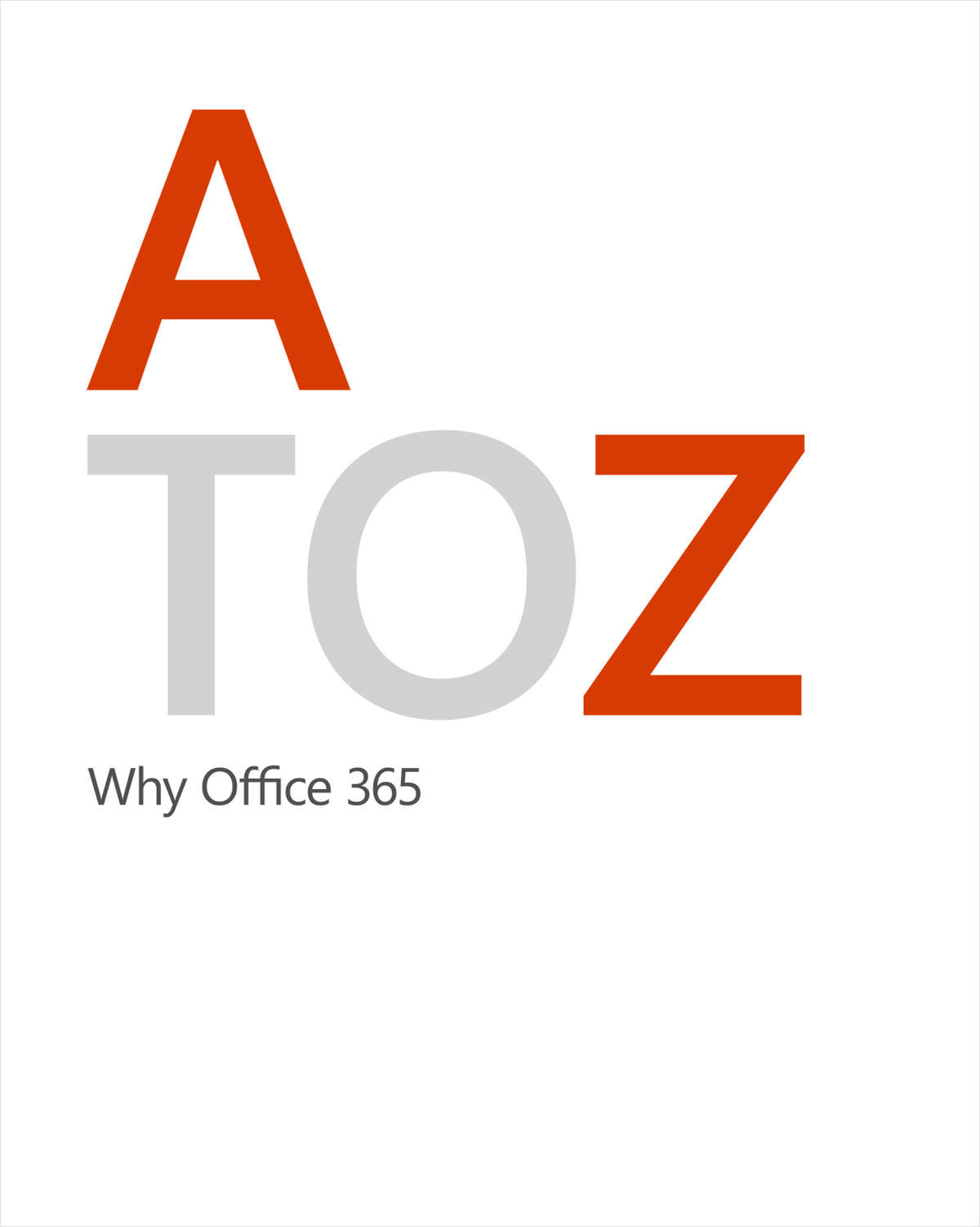 A to Z: Why Office 365