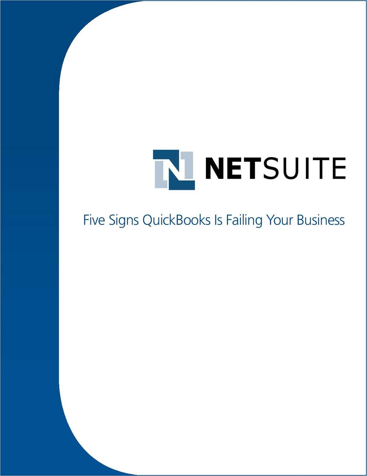 Five Signs QuickBooks is Failing Your Business