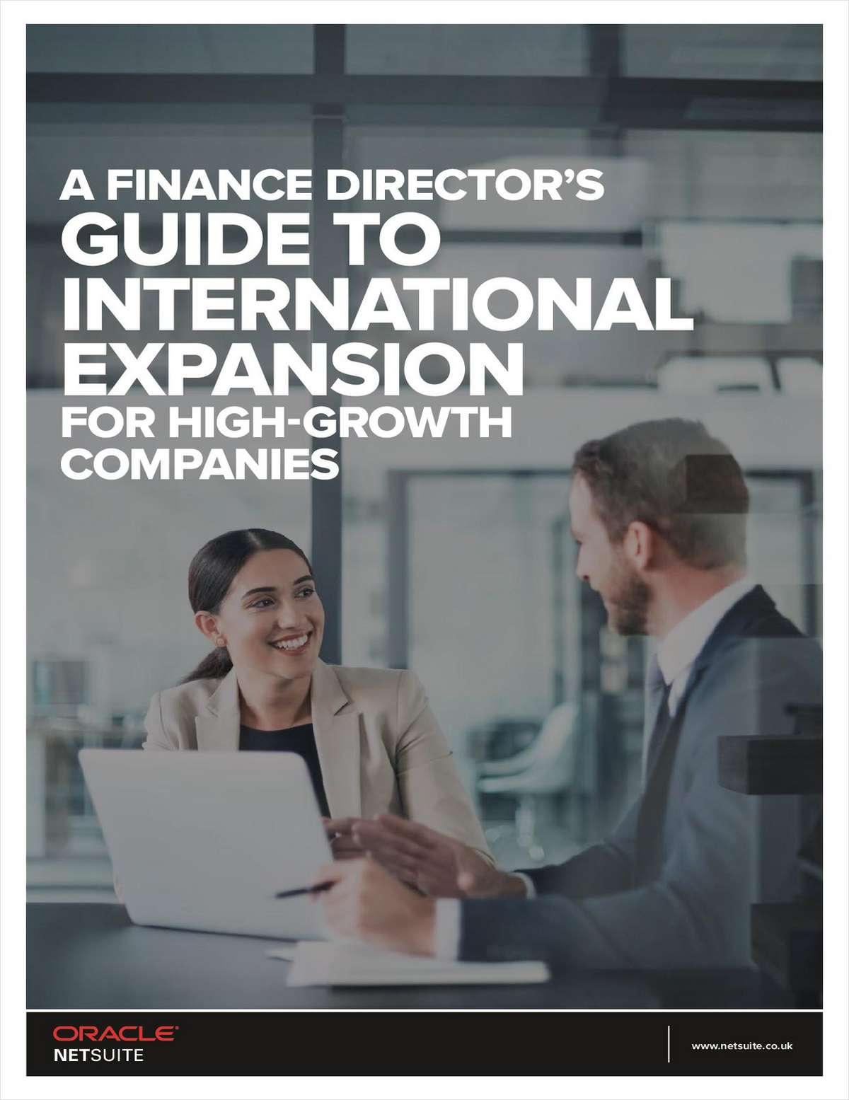A Finance Director's Guide to International Expansion for High-Growth Companies.