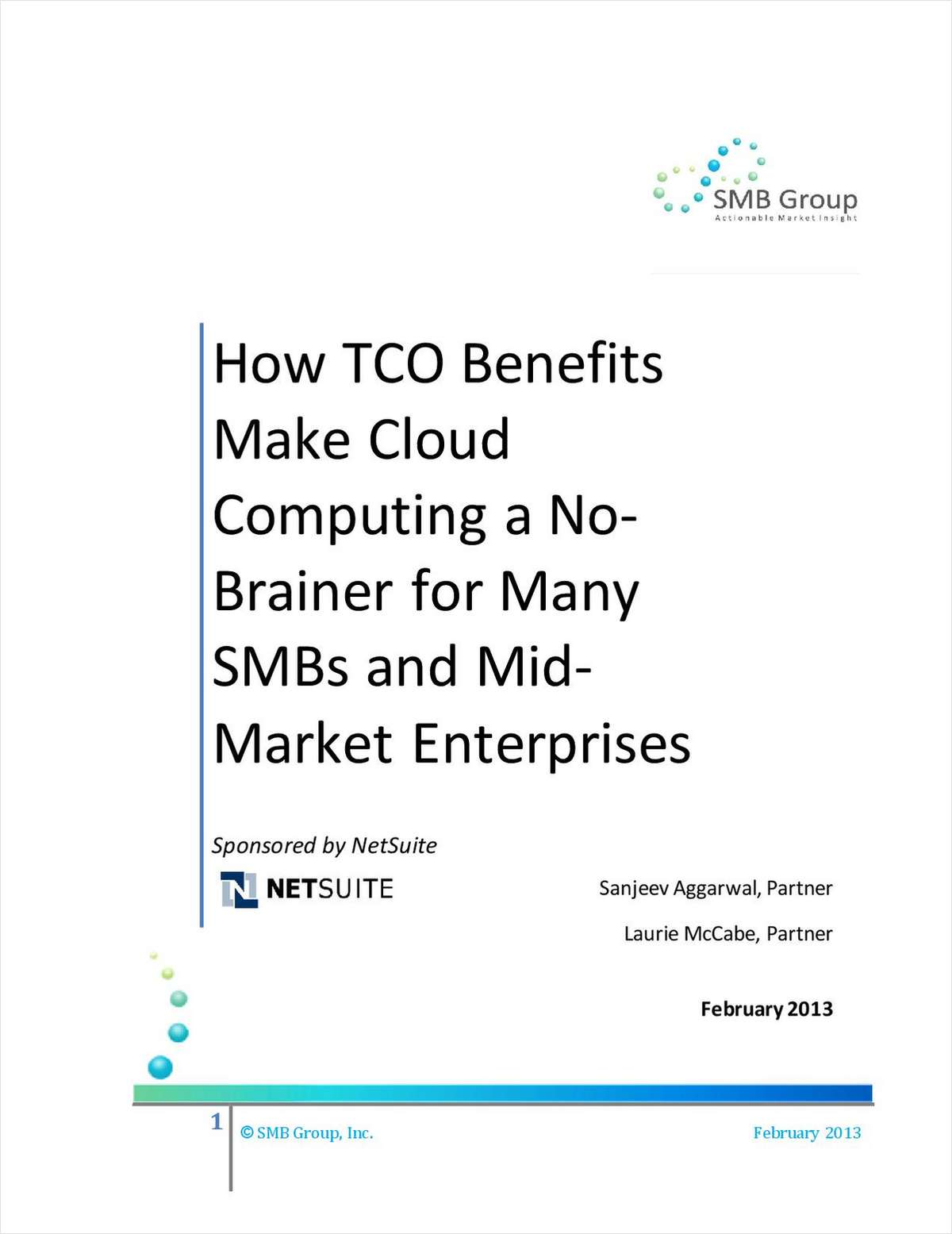 How TCO Benefits Make Cloud Computing a No-Brainer for Many SMBs and Mid- Market Enterprises