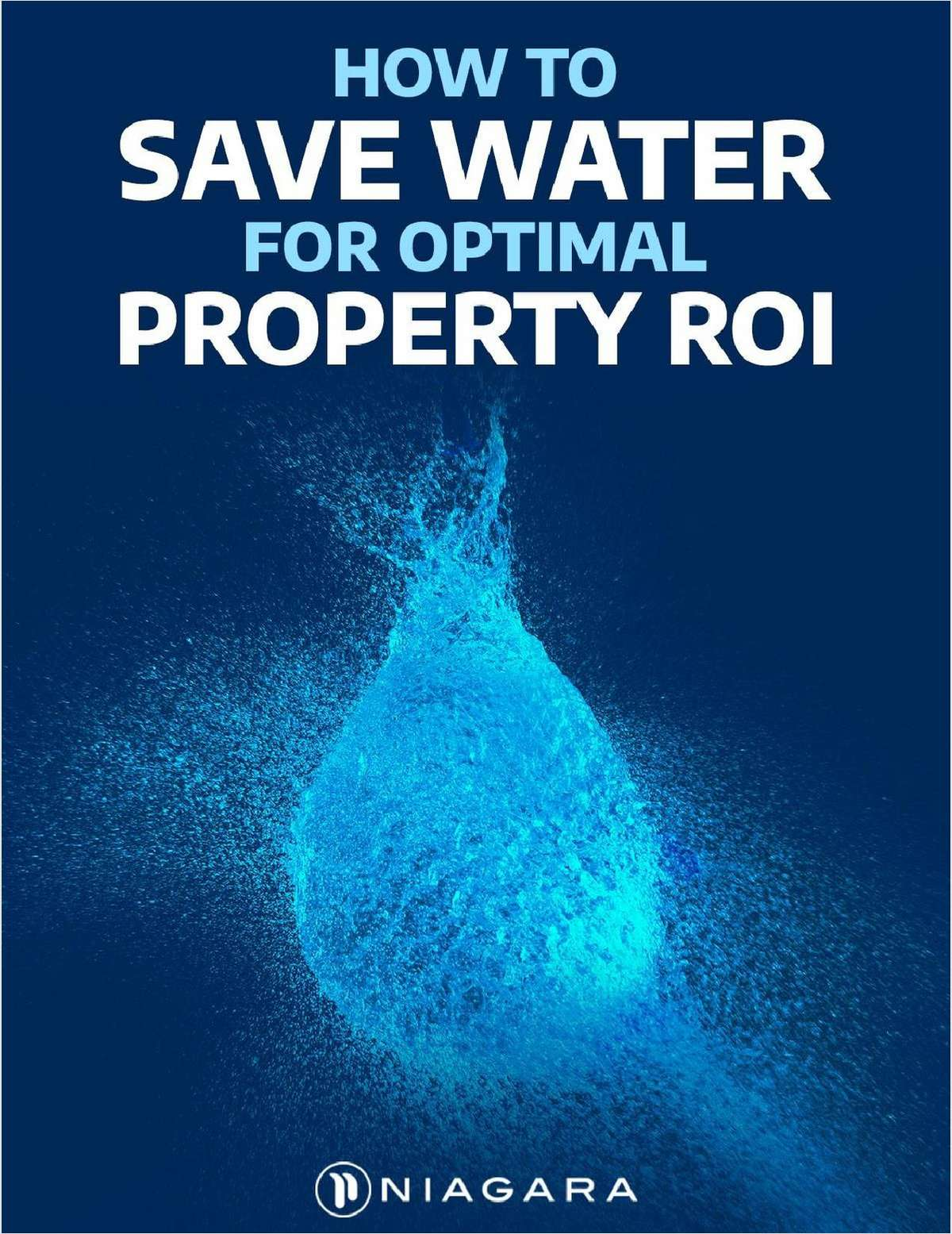 How to Save Water for Optimal Property ROI